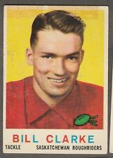 1959 TOPPS CFL BILL CLARKE SASKATCHEWAN ROUGHRIDERS #80 (OKLAHOMA SOONERS)