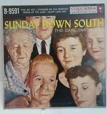 Carl Smith Columbia EP B-9591 SUNDAY DOWN SOUTH  EP SHIPS FREE