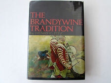 The Brandywine Tradition, by Henry Pitz-1969-Signed, Andrew Wyeth, 1st BCE Book