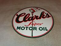 "VINTAGE CLARK'S SUPER MOTOR OIL CAN 11 3/4"" METAL CLARK GASOLINE SIGN PUMP PLATE"