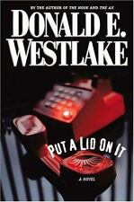 Put a Lid on It Westlake, Donald E. Hardcover