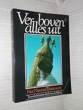 VER BOVEN ALLES UIT HET NIEUWE TESTAMENT Nuovo Testamento in olandese bibbia di