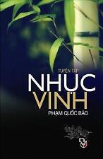 Nhuc Vinh : Tap Ghi Pham Quoc Bao by Pham Bao (2013, Paperback)