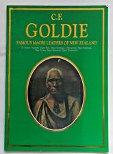 RARE - C.F.GOLDIE:FAMOUS MAORI LEADERS OF NEW ZEALAND by A.Taylor - 1993 1st PB
