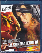 Blu-ray **TRUE JUSTICE ♦ LA CONFRATERNITA** con Steven Seagal nuovo 2011