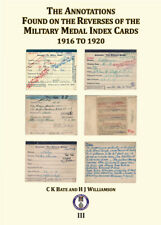 **NEW BOOK** ANNOTATIONS ON THE REVERSE OF MILITARY MEDAL INDEX CARDS 1916-1920