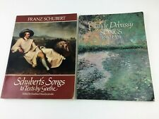 Songs of Claude Debussy 1880-1904 Schubert's Songs Texts by Goethe Sheet Music