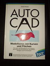 AutoCAD Modellieren mit Kurven und Flächen Detlef Ridder