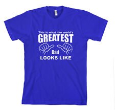 THIS IS WHAT THE WORLD'S GREATEST DAD LOOKS LIKE Unisex Adult T-Shirt Tee Top