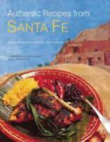 Authentic Recipes from Santa Fe by Dave Dewitt; Nancy Gerlach
