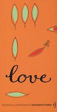 Love. Ediz. illustrata - Siff Lowen A.