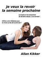 Je Veux la Revoir la Semaine Prochaine : Les Lapins et les Annulations de...