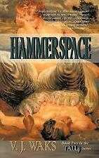 Hammerspace by V. J. Waks (2010, Paperback)
