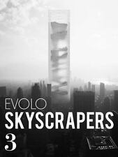 EVolo Skyscrapers 3 : Visionary Architecture and Urban Design: By Aiello, Car...
