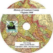 1908 History & Genealogy of LOUDOUN County Virginia VA