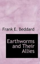Earthworms And Their Allies: By Frank E. Beddard