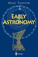 Early Astronomy by Hugh Thurston (English) Paperback Book Free Shipping!