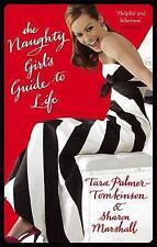 The Naughty Girl's Guide to Life, Tara Palmer-Tomkinson