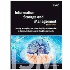Information Storage and Management : Storing, Managing, and Protecting...