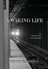 A Waking Life by Zimmerman New 9781304448033 Fast Free Shipping.