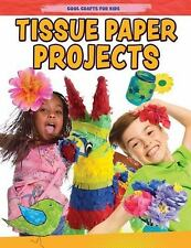 Tissue Paper Creations (Cool Crafts for Kids) by Yates, Jane