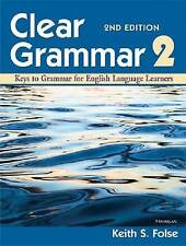 NEW Clear Grammar 2, 2nd Edition: Keys to Grammar for English Language Learners