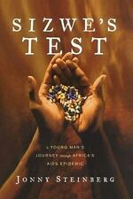 Sizwe's Test: A Young Man's Journey Through Africa's AIDS Epidemic, Steinberg, J