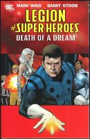 DC Legion of Super-Heroes Vol 2 Death of a Dream TPB SC