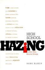 High School Hazing: When Rites Become Wrongs