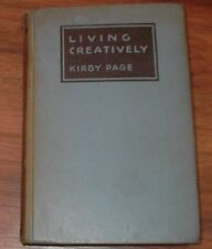 Living Creatively by Kirby Page Antique 1932 HC Book 100 daily readings