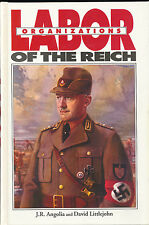 Labor Organizations of the Third Reich John Angolia David Littlejohn Signed WWII
