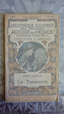 La Tasmanie, bibliothèque illustrée des voyages autour du monde, Plon vers 1900