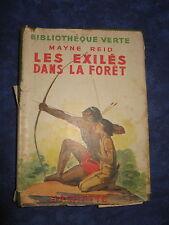 LES EXILES DANS LA FORET / MAYNE REID / HACHETTE / BIBLIO. VERTE / 1948