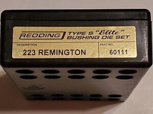 60111 REDDING TYPE-S ELITE BUSHING 3-DIE SET - 223 REMINGTON - NEW FOR 2020!