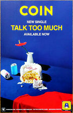 COIN Talk Too Much 2016 Ltd Ed RARE New Poster +FREE Pop Dance Rock Poster!