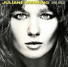 Ohne Angst von Juliane Werding | CD | Zustand sehr gut