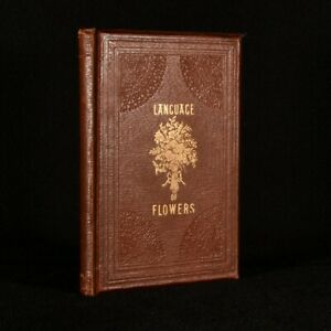 1857 The Language Of Flowers An Alphabet OF Floral Emblems First Edition Scar...
