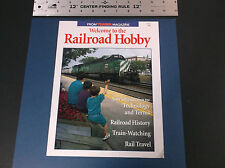 VINTAGE WELCOME TO THE RAILROAD HOBBY BOOKLET FROM TRAINS MAGAZINE  *G-COND*