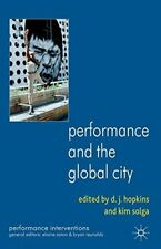 New, Performance and the Global City (Performance Interventions), , Book