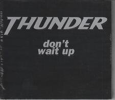 THUNDER CD-MAXI DON'T WAIT UP ( NEU/OVP)