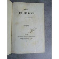 CHATAUVILLARD (Comte de ). Essai sur le duel. À Paris, chez Bohaire, 1836. Editi