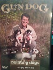 GUN DOG POINTING DOGS PUPPY TRAINING Pro Trainer Bob West Hunting Hunt DVD