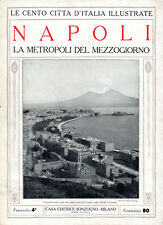 NAPOLI. LA METROPOLI DEL MEZZOGIORNO – LE CENTO CITTÀ D'ITALIA ILLUSTRATE
