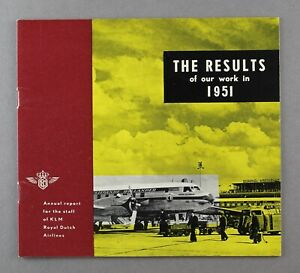 KLM ROYAL DUTCH AIRLINES ANNUAL REPORT FOR STAFF 1951