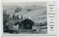 Sourdough Trapper Cabin Alaska Highway AK Frasher RPPC Real Photo postcard