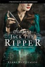 Stalking Jack the Ripper by Kerri Maniscalco (Hardback, 2016)