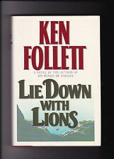 LIE DOWN WITH LIONS---KEN FOLLETT---HC/DJ---1st1st1986---WILLIAM MORROW AND COMP