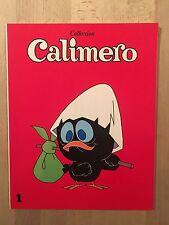 CALIMERO - Sagédition - 1977 - NEUF