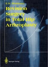 REVISION SURGERY in TOTAL HIP ARTHROPLASTY joint replacement prosthesis