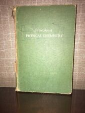 Principles of Physical Chemistry by Samuel H. Maron 2nd Print 1959
